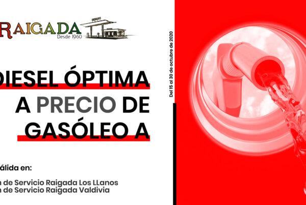 Promoción Diesel Óptima en Estaciones de Servicio Raigada
